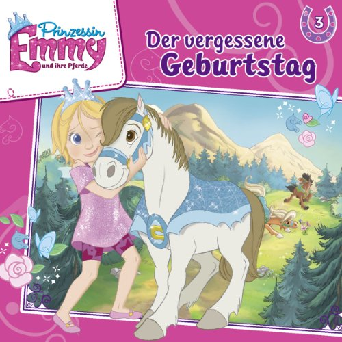 Der vergessene Geburtstag: Prinzessin Emmy und ihre Pferde 3