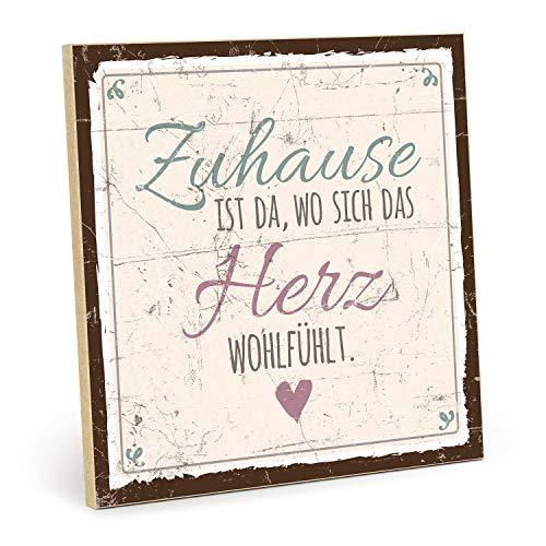 TypeStoff Holzschild mit Spruch – ZUHAUSE IST DA, WO Sich DAS Herz WOHLFÜHLT – im Vintage-Look mit Zitat als Geschenk und Dekoration (Größe: 19,5 x 19,5 cm)