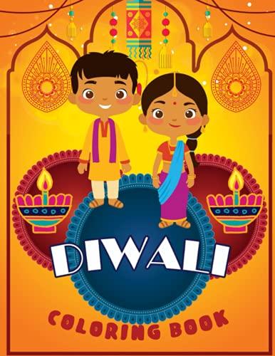 Diwali Coloring Book: Celebrate Hindu Holidays for Kids